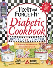 Cover of: Fixit And Forgetit Diabetic Cookbook 550 Slow Cooker Favorites To Include Everyone