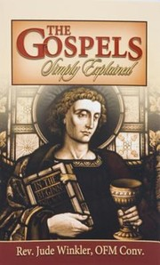 Cover of: The Gospels Simply Explained
