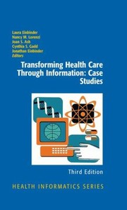 Cover of: Transforming Health Care Through Information Case Studies