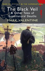 Cover of: The Black Veil And Other Tales Of Supernatural Sleuths