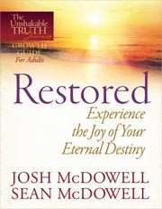 Cover of: Restored Experience The Joy Of Your Eternal Destiny