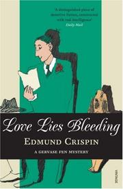 Love Lies Bleeding (Gervase Fen #5) by Edmund Crispin