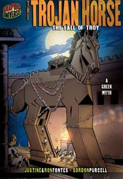 Cover of: The Trojan Horse The Fall of Troy