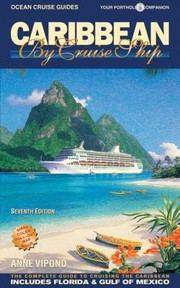 Cover of: Caribbean By Cruise Ship The Complete Guide To Cruising The Caribbean