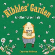 Cover of: Nibbles Garden Another Green Tale