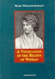 Cover of: A Vindication Of The Rights Of Men And A Vindication Of The Rights Of Woman