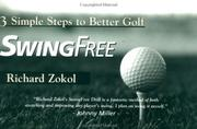 Cover of: Swing Free | Richard Zokol