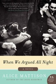 Cover of: When We Argued All Night A Novel