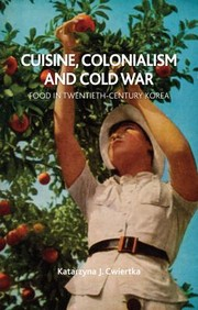 Cover of: Cuisine Colonialism and Cold War