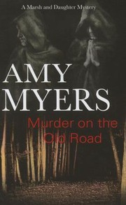 Cover of: Murder On The Old Road