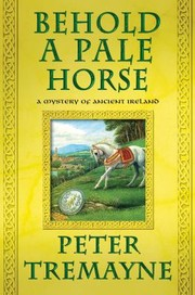 Cover of: Behold A Pale Horse A Mystery Of Ancient Ireland