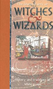 Cover of: The learned arts of witches & wizards