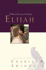 Elijah: a man of heroism and humility