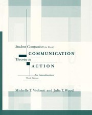 Cover of: Student Companion for Woods Communication Theories in Action