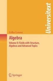 Cover of: Fields With Structure Algebras And Advanced Topics