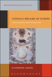 Cover of: Viennas Dreams Of Europe Culture And Identity Beyond The Nationstate
