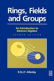 Rings, Fields and Groups: Introduction to Abstract Algebra