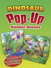 Cover of: Dinosaur Popup Sticker Scenes