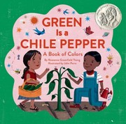 Cover of: Green Is A Chile Pepper A Book Of Colors