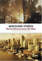 Cover of: The Vancouver Stories: West Coast Fiction from Canada's Best Writers