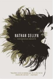Cover of: Indigenous Beasts | Nathan Sellyn