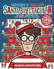 Cover of: Wheres Wally Santa Spectacular