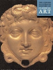 Cover of: The Oxford Illustrated History Of Classical Art