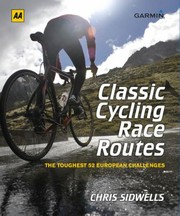 Cover of: Classic Cycling Race Routes
