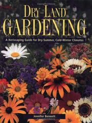 Cover of: Dry-Land Gardening: A Xeriscaping Guide for Dry-Summer, Cold-Winter Climates