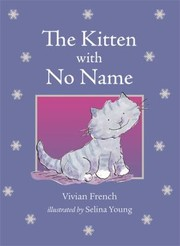 Cover of: The Kitten with No Name Vivian French |