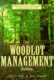 Cover of: The Woodlot Management Handbook | Stewart Hilts
