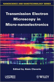 Cover of: Transmission Electron Microscopy In Micronanoelectronics