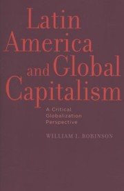 Cover of: Latin America And Global Capitalism A Critical Globalization Perspective
