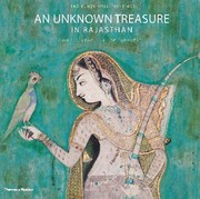 Cover of: An Unknown Treasure In Rajasthan The Bundi Wallpaintings