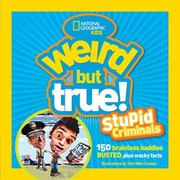 Weird but True! : Stupid Criminals