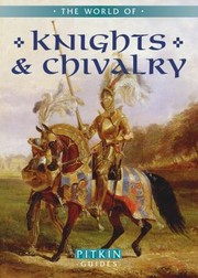 Cover of: The World Of Knights Chivalry