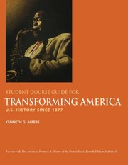 Cover of: Student Course Guide For Transforming America U S History Since 1877 Kenneth G Alfers