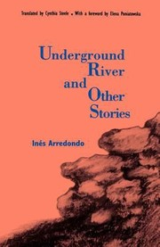 Cover of: Underground River And Other Stories