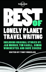 Cover of: Best Of Lonely Planet Travel Writing