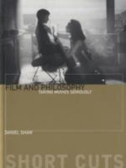 Cover of: Film And Philosophy Taking Movies Seriously