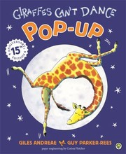 Cover of: The PopUp Giraffes Cant Dance Giles Andreae Guy ParkerRees