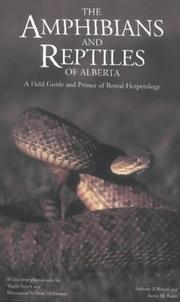 Cover of: The amphibians and reptiles of Alberta