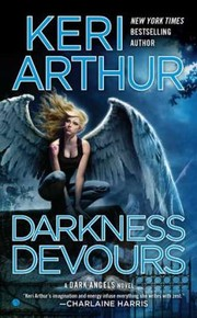 Cover of: Darkness Devours A Dark Angels Novel