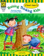 Cover of: A Parent's Guide to Raising Thinking Kids (Raising Kids)