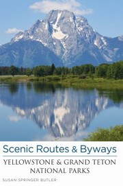 Cover of: Scenic Routes Byways Yellowstone Grand Teton National Parks