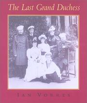 The last grand-duchess by Ian Vorres