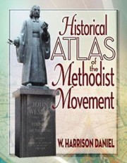 Cover of: Historical Atlas of the Methodist Movement