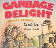 Cover of: Garbage delight