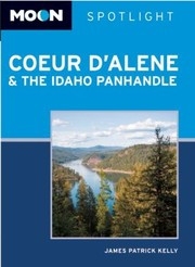 Cover of: Moon Spotlight Coeur Dalene The Idaho Panhandle