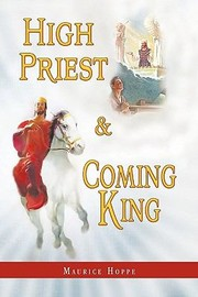 Cover of: High Priest and Coming King